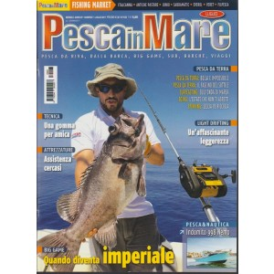 Pesca in Mare - mensile n. 7 Luglio 2017 BIG GAME quando diventa imperiale
