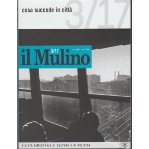 """Il Mulino - bimetrale n. 491 (3/17) Giugno 2017 """"Cosa succede in città"""""""