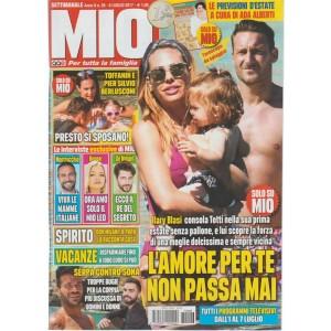 """Mio - settimanale n. 26 - 6 Luglio 2017 """"Ilary Blasi consola Totti"""