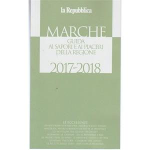 Marche guida ai sapori e ai piaceri della regione 2017-2018 by la Repubblica