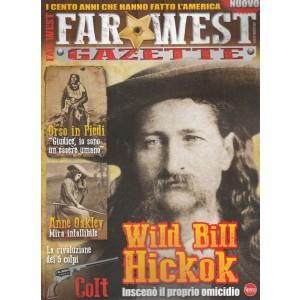 Far West Gazette - bimestrale n. 1 Luglio 2017