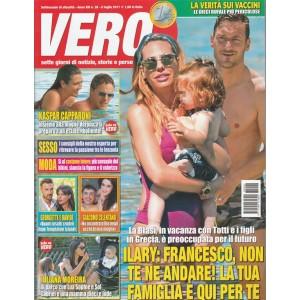 Vero - settimanale n. 26 - 6 Luglio 2017 la Blasi in vacanza con Totti e Figli