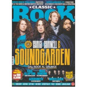 Classic Rock - mensile n. 56 Luglio 2017 Chris Cornell & Soundgarden