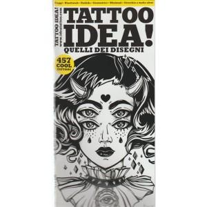 """Idea Tattoo - trimestrale n. 2016 Luglio 2017 """"Quelli dei disegni"""""""