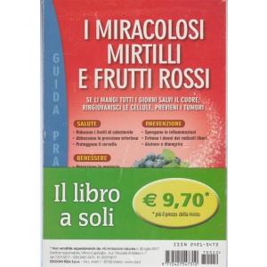 i Miracolosi Mirtilli e frutti rosssi by RIZA
