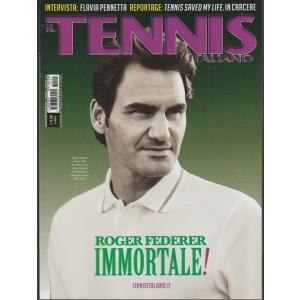 Tennis Italiano - mensile n. 9 Agosto 2017 - Roger Federer immortale !