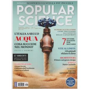 Popular Science (ediz.italiana) - Bimestrale n. 4 Agosto 2017 l'Italia a secco