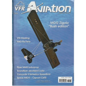 "Vfr Aviation - mensile di aviazione n. 26 Agosto 2017 MG12 Zigolo ""Bush edition"""