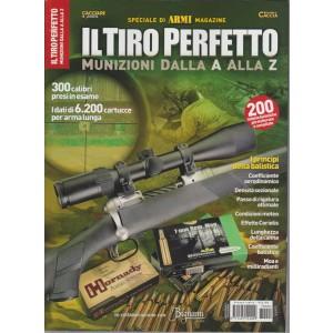 """Armi Magazine Speciale - Il Tiro Perfetto """"munizioni dalla A alla Z""""Agosto 2017"""