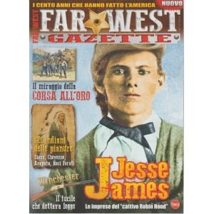 "Far West Gazette - bimestrale n.2 Agosto 2017 - Jesse James ""cattivo Robin Hood"""