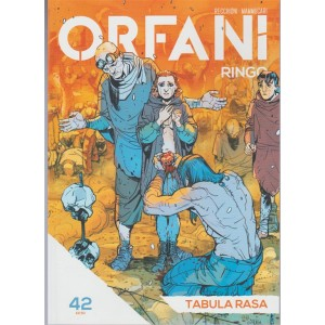 Orfani Ringo - settimanale n.42 - Tabula Rasa