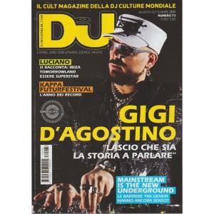 Dj Mag. Italia - mensile n. 73 Agosto 2017 - Gigi D'agostino