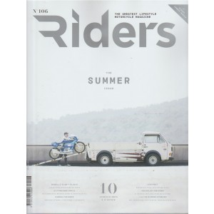 Riders Italian magazine - mensile n. 106 Agosto 2017 - The summer issue
