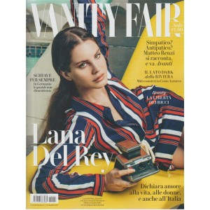 Vanity Fair - settimanale n. 32 - 15 Agosto 2017 - Lana Del rey: 32 anni