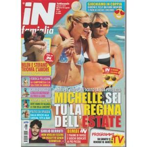 In Famiglia - settimanale n.31 - 10 Agosto 2017 - Michelle la regina dell'estate