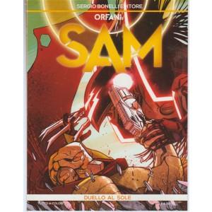 Orfani: SAM - mensile n. 5 Agosto 2017 - Duello al Sole