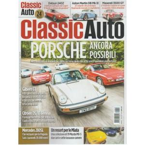 Classic Auto - Mensile n. 24 Agosto 2017 - Porche ancora possibili