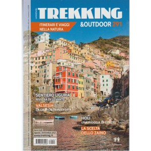 La Rivista del Trekking & Outdoor - Bimestrale n. 291 Agosto 2017