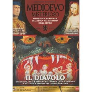 Medioevo Misterioso - Bimestrale n. 12 Settembre 2017 IL DIAVOLO