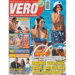 Vero-settimanale n.33-24 Agosto 2017-Francesco, Selvaggia & Co. tutti i segreti