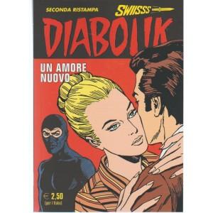 Diabolik Swiisss - mensile n.279 Agosto2017 - Un amore Nuovo - seconda Ristampa