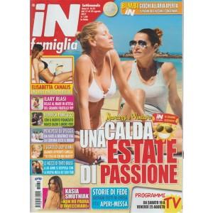 In Famiglia - settimanale n. 32 - 17 Agosto 2017 - Marcuzzi e Ventura