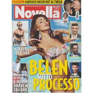 Novella 2000 - settimanale n. 34 - 24 Agosto 2017 - Belen sotto processo