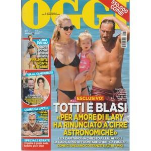 Oggi - settimanale n. 35 - 24 agosto 2017 - Totti e Blasi