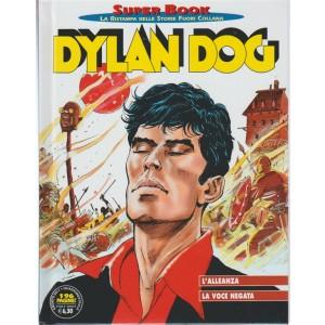 Dylan Dog Super Book Quadrimest.n. 72 Agosto 2017- L'alleanza / La voce negata