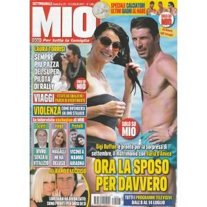 Mio - settimanale n. 27 - 13 Luglio 2017 Gigi Buffon e il matrimonio c/D'Amico