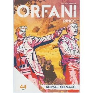 Orfani: Ringo n.44 - Animali Selvaggi by Corriere della Sera/Gazzetta dello Sport