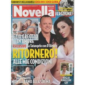 Novella 2000 - settimanale n. 35 - 31 agosto 2017 La Tatangelo con D'Alessio