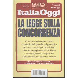 Guida giuridica Italia Oggi - La Legge sulla Concorrenza - 28 Agosto 2017