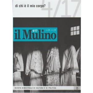 Il Mulino - rivista bimestrale di cultura e di politica n. 4 (492) - Settembre 2017