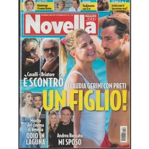 Novella 2000 - settimanale n. 36 - 7 Settembre 2017 - Claudia Gerini con Preti
