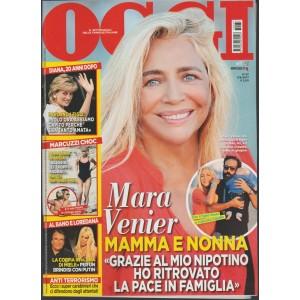 Oggi - settimanale n. 37 - 7 settembre 2017 - Mara Venier Mamma e nonna