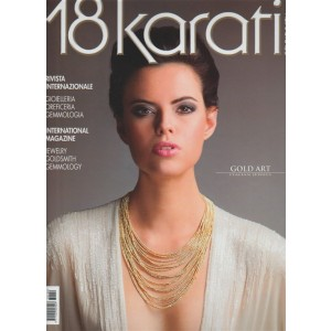 18 Karati gold & fashion - bimestrale n. 190 Agosto 2017 Gold Art Italian jewels