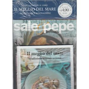 """Sale e Pepe - mensile n. 9 settembre 2017 + Libro """"Il Meglio del Mare"""""""