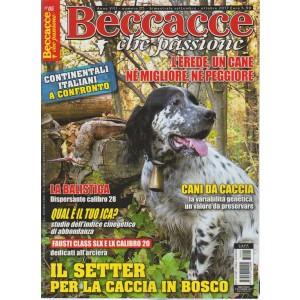 Beccacce che Passione - bimestrale n. 5 Settembre 2017 - Cani da caccia