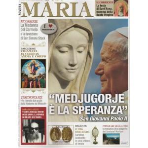 """Maria-bimestrale n.10 Luglio 2017""""Medjugorje è la speranza""""San Giovanni PaoloII"""