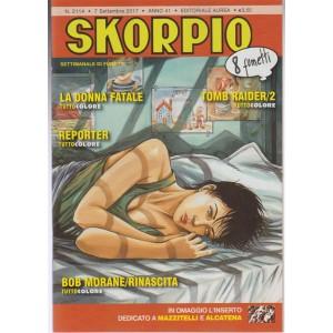 Skorpio - settimanale di fumetti n. 2114 - 7 Settembre 2017 - 8 fumetti