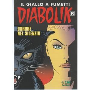 """Diabolik Ristampa - mensile n. 673 Luglio 2017 """"orrore nel silenzio"""""""