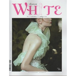 White Sposa - quadrimestrale n. 52 Settembre 2017
