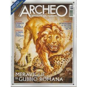 """Archeo """"attualità del passato - mensile n. 391 Settembre 2017 """"Gubbio Romana"""""""