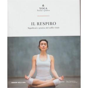 Yoga: Teoria e Pratica vol. 3 - Il Respiro By Corriere della sera