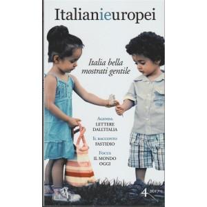 Italianieuropei - mensile n. 4 - Settembre 2017 - Italia bella mostrati gentile