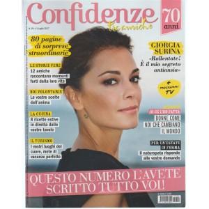 Confidenze - settimanale n. 29 - 11 Luglio 2017 Giorgia Surina