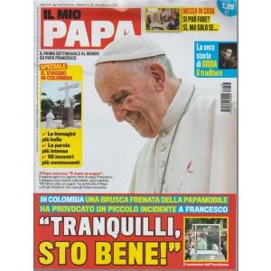 Il mio Papa -settimanale n.38 - 13 settembre2017 Messa in casa: sì ma solo se...