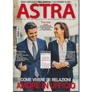 Astra - mensile n. 10 Ottobre 2017 - Buon compleanno Bilancia