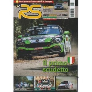 Rs Rally slalom... e oltre - Mensile n. 7 luglio 2017 il primo scudetto